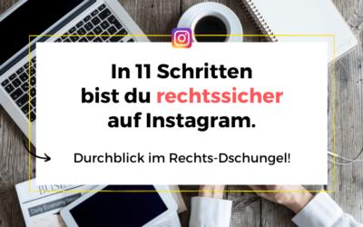 In 11 Schritten rechtssicher auf Instagram