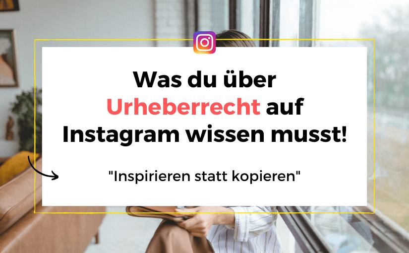 Instagram Urheberrecht