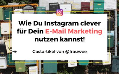 So nutzt du Instagram clever für dein E-Mail Marketing
