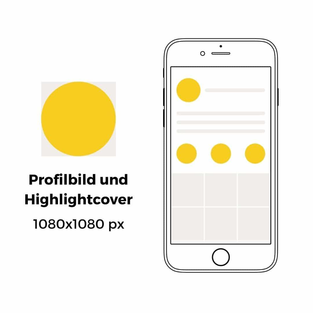Instagram Profilbild und Highlightcover Format
